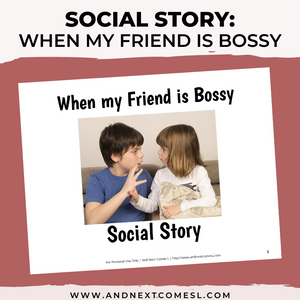 When my Friend is Bossy Social Story