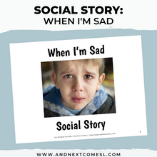 Load image into Gallery viewer, When I'm Sad Social Story
