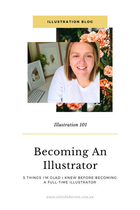 5 Things I'm Glad I knew Before Becoming A Full-time Illustrator