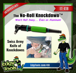NO-ROLL KNOCKDOWN