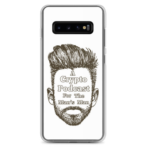 """A Crypto Podcast For The Man's Man"" Samsung Case"