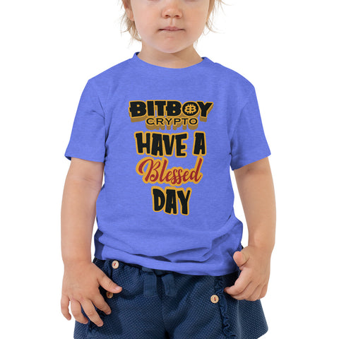 Have a Blessed Day Bitboy Toddler Short Sleeve Tee