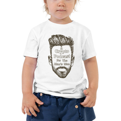 """A Crypto Podcast For The Man's Man"" Toddler Short Sleeve Tee"