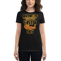 Have a Blessed Day Bitboy short sleeve t-shirt