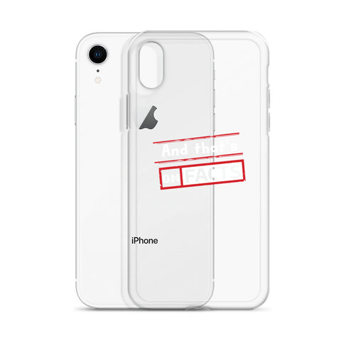 """And that's On Facts"" iPhone Case"