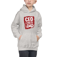 CEO of Facts Is My Dad Kids Hoodie