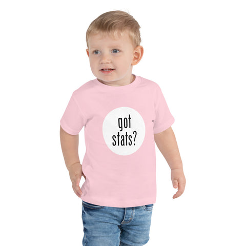 Got Stats? Basic Toddler Short Sleeve Tee