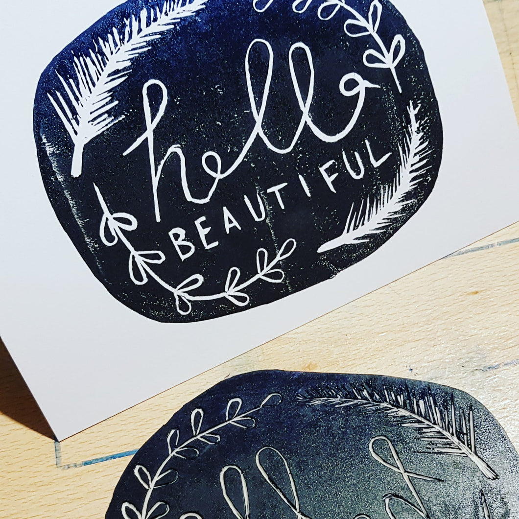 Hello Beautiful 5x7 original lino print card