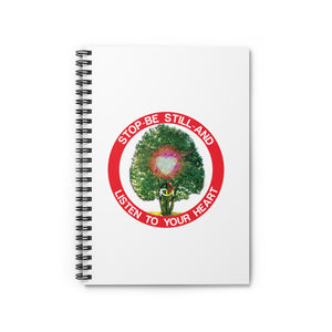 Be Still And Listen To Your Heart Spiral Notebook