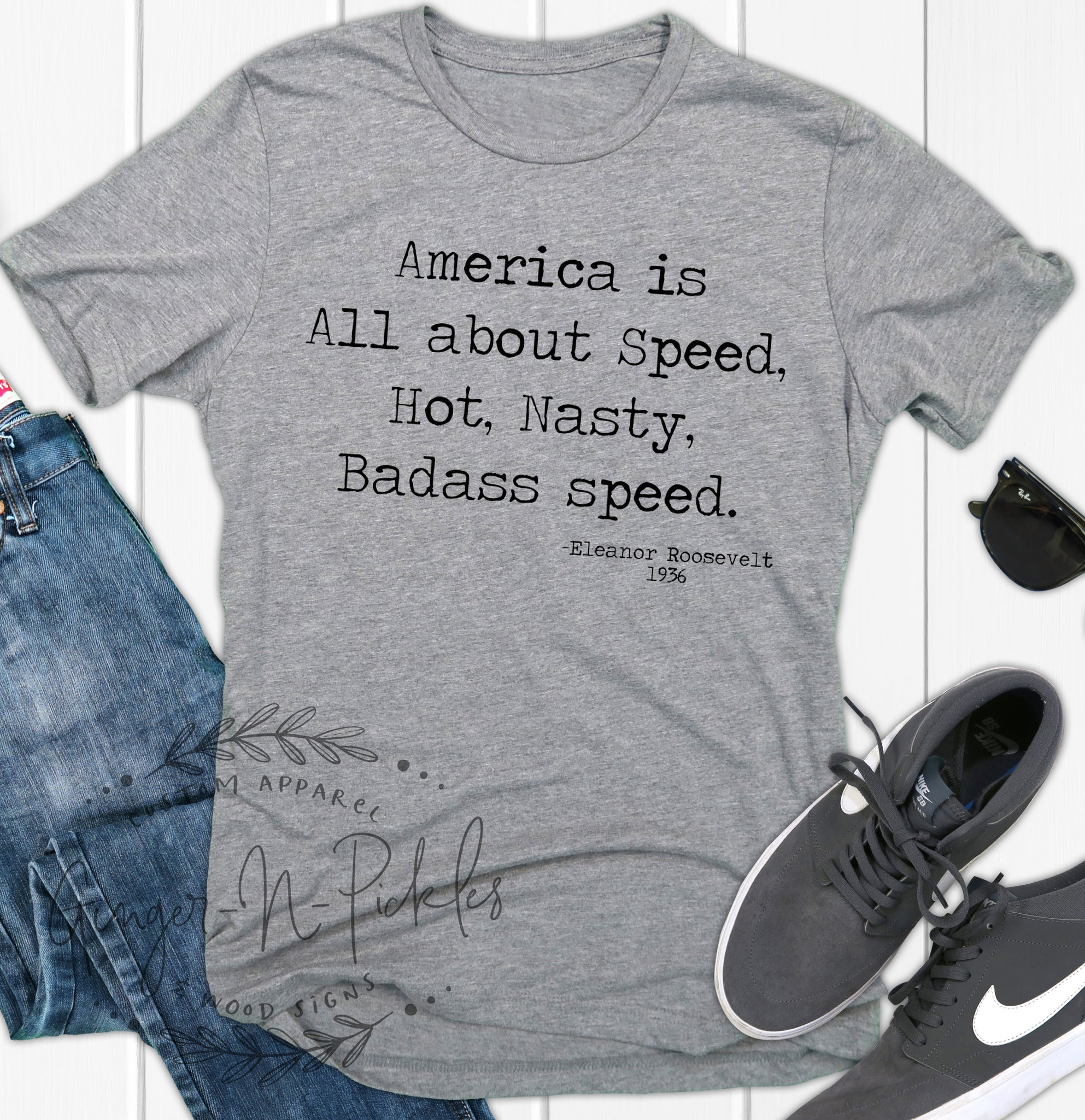 America Is All About Speed Hot Nasty Badass Speed Shirt Racing Shirt Dirt Bike Shirt Eleanor Roosevelt Quote Badass Speed Shirt Gift for Him