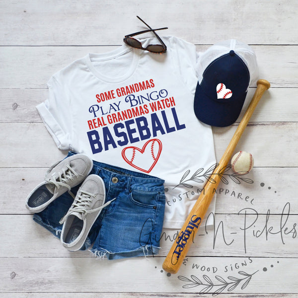 Some Grandmas Play Bingo Real Grandmas Watch Baseball T-Shirt, Baseball Grandma Shirt, Gift for Grandma Number One Fan Shirt