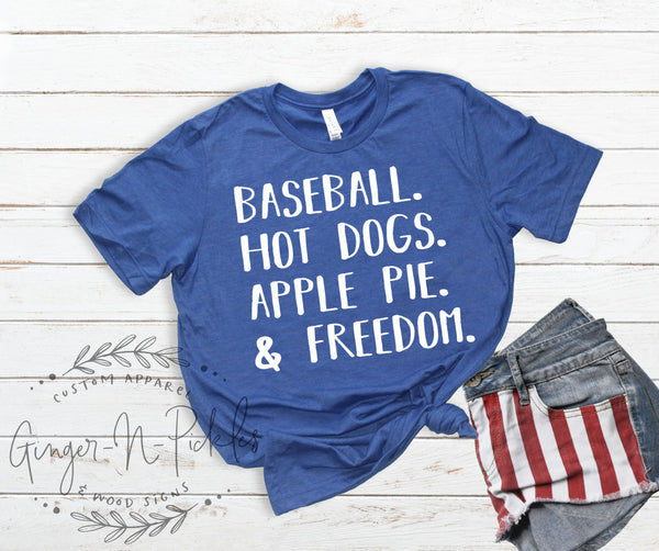 Baseball Hot Dogs Apple Pie and Freedom Shirt, American Favorites Patriotic Shirt 4th of July Shirt Baseball Shirt All American Shirt