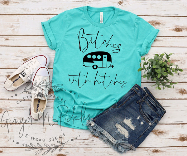 Bitches With Hitches Shirt, Funny Short Sleeve Camping Shirt Camping Besties Shirts
