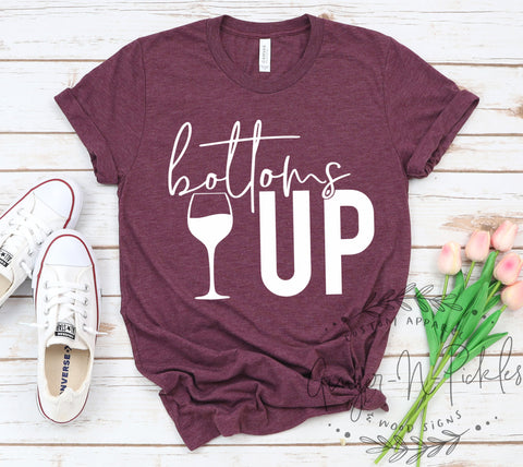 Bottoms Up Shirt, Wine Lover Gift Wine Friends Shirt Wine Tasting Event Friends Funny Wine Drinkers Shirt