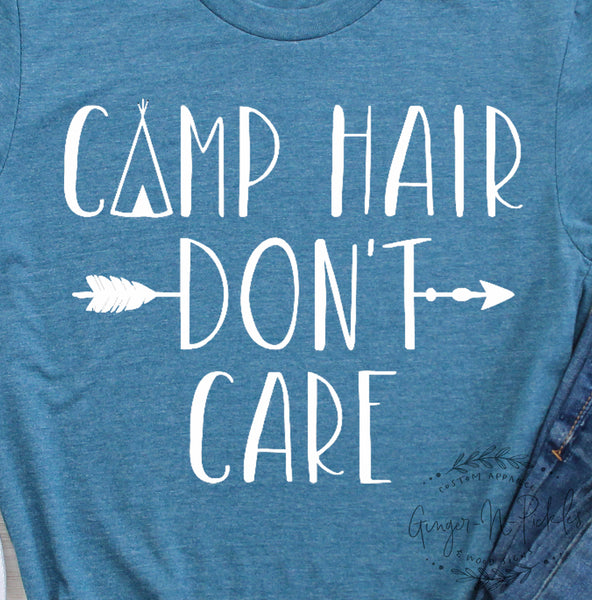 Camp Hair Don't Care Shirt, Short Sleeve or Long Sleeve Graphic T-Shirt, Funny Adventure Shirt, Camping Tee Shirt, Camp Hair Shirt