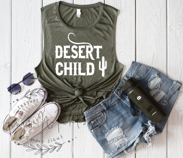 Desert Child Muscle Tank with Cactus, Desert Child Shirt Desert Rat Cactus Shirt Arizona Girl Shirt Desert Camping Shirt Desert Hiking Shirt
