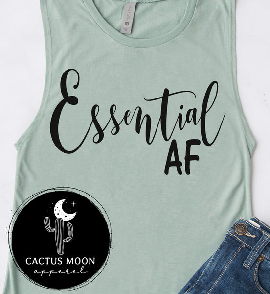 Essential AF Ladies Muscle Tank Top, Essential Staff Essential Employees Shirt