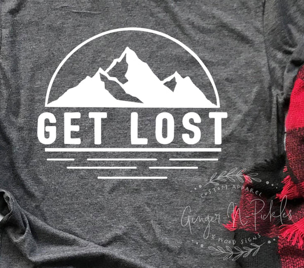 Get Lost Short Sleeve Shirt, Funny Adventure and Hiking Shirt