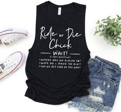 Ride Or Die Muscle Tank, Not A Ride Or Die Chick Shirt Moto Chick Shirt Dirt Bike Shirt Ride or Die Girlfriend Shirt Ride or Die Friends