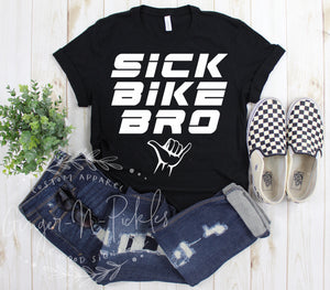 Sick Bike Bro Short Sleeve T-Shirt, Dirt Bike Shirt Mountain Bike BMX Cyclist Bicycle Cycling Shirt Bike Lover T-Shirt