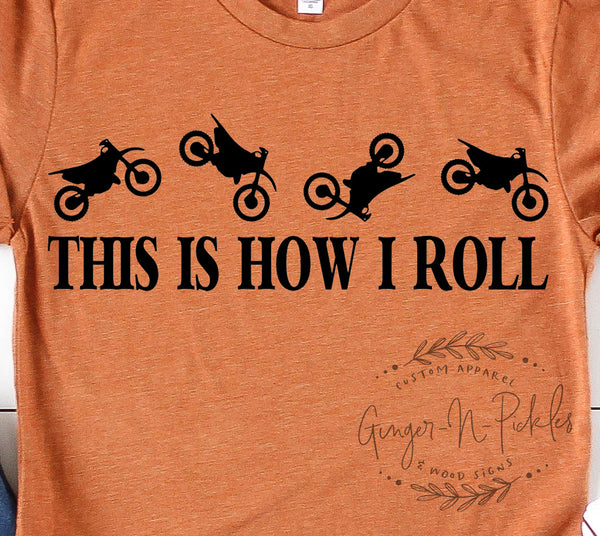 This Is How I Roll Dirt Bike Short Sleeve T-Shirt, Motocross MX Track Rider, Offroad Trail Riding Dirt Bike Rider Shirt