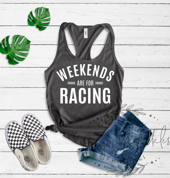 Weekends Are For Racing Ladies Tank Top or Scoopneck or V-Neck Shirt, Race Day Shirt, Dirt Bike BMX Moto Racing, Car Racing, Drag Racing