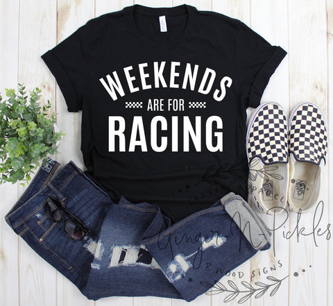Weekends Are For Racing Short Sleeve T-Shirt, Race Day Shirt, Dirt Bike Moto Racing Car Racing Drag Racing Stock Car Racing