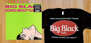 Big Black Songs About Fucking (Remastered) Vinyl LP + TOOLS T-shirt