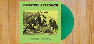 NEGATIVE APPROACH Tied Down (Green Vinyl)