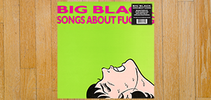 Big Black Songs About Fucking (Remastered) Vinyl LP