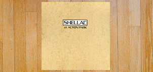 SHELLAC At Action Park
