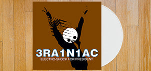 BRAINIAC Electro-Shock for President (White Vinyl)
