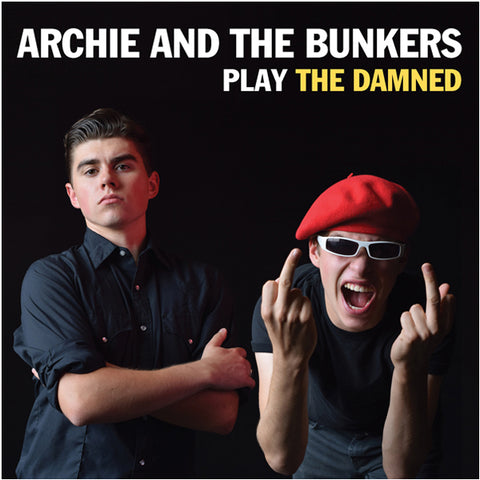 "ARCHIE & the BUNKERS – Play The Damned 7"" EP"