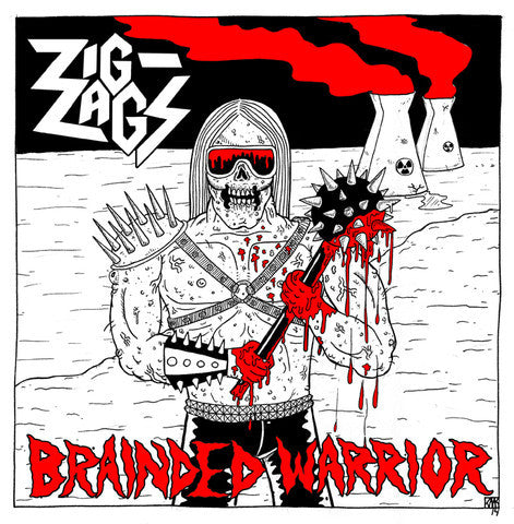 Zig Zags/Brainded Warrior 7""