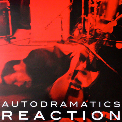 Autodramatics/Reaction