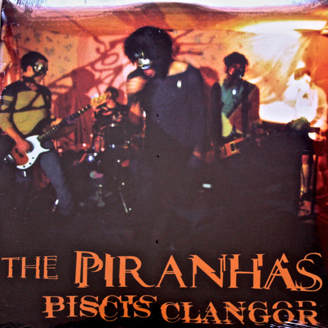 The Piranhas/Piscis Clangor