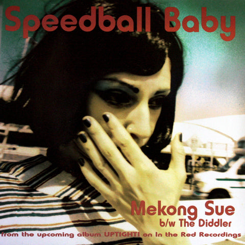 Speedball Baby/Mekong Sue/The Diddler/Cognac Blues