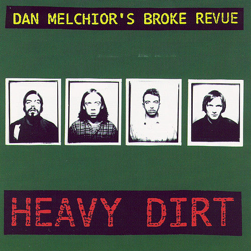 Dan Melchior's Broke Review - Heavy Dirt