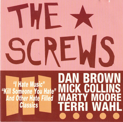 The Screws/Hate Filled Classics