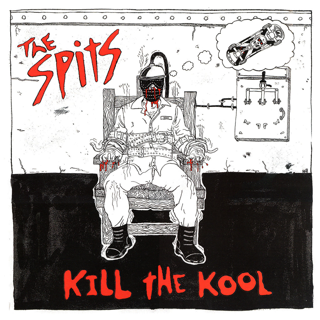 The Spits Kill The Kool