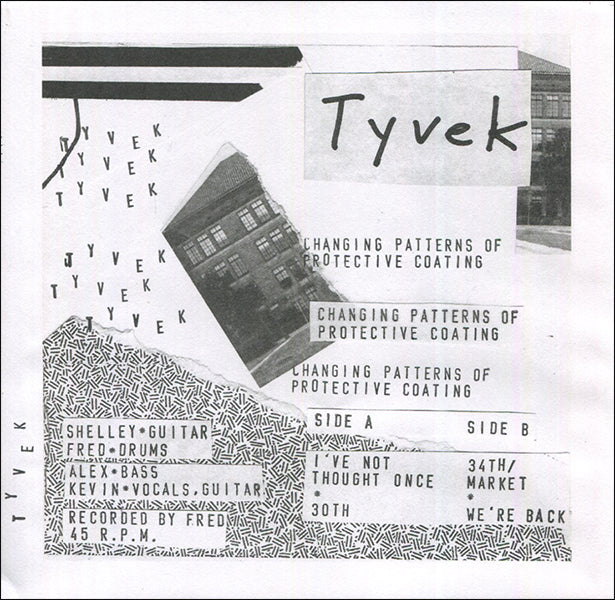 "Tyvek - Changing Patterns Of Protective Coating 4 song 7"" EP"