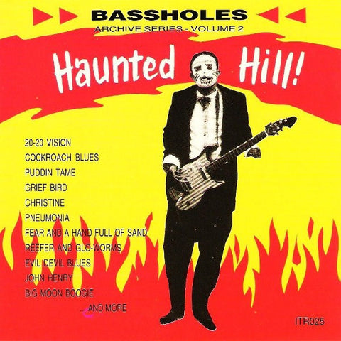 Bassholes/Haunted Hill