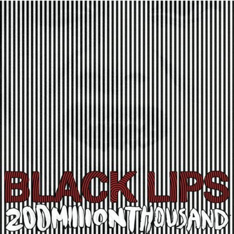 Black Lips/200 Million Thousand LP