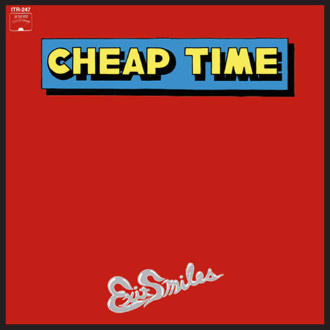 Cheap Time/Exit Smiles