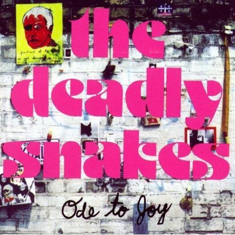 The Deadly Snakes/Ode to Joy