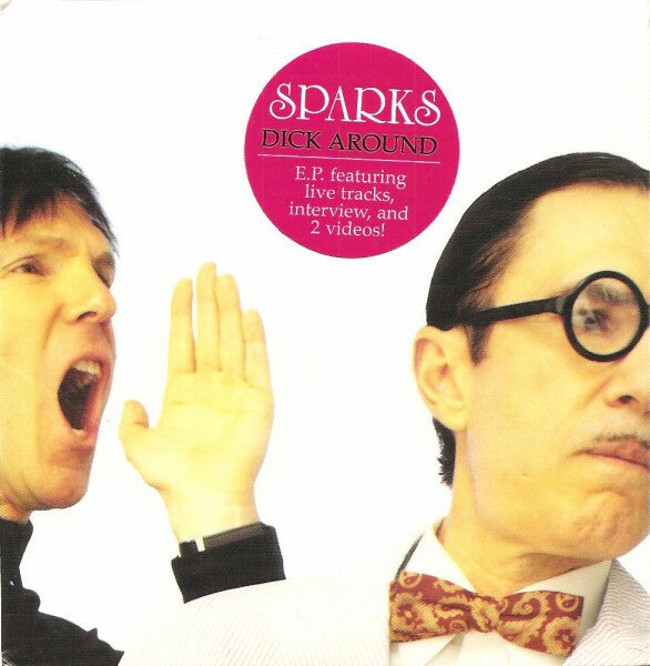 Sparks/Dick Around