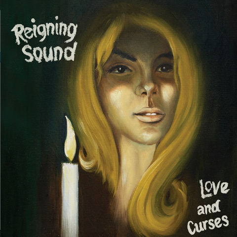 Reigning Sound/Love & Curses