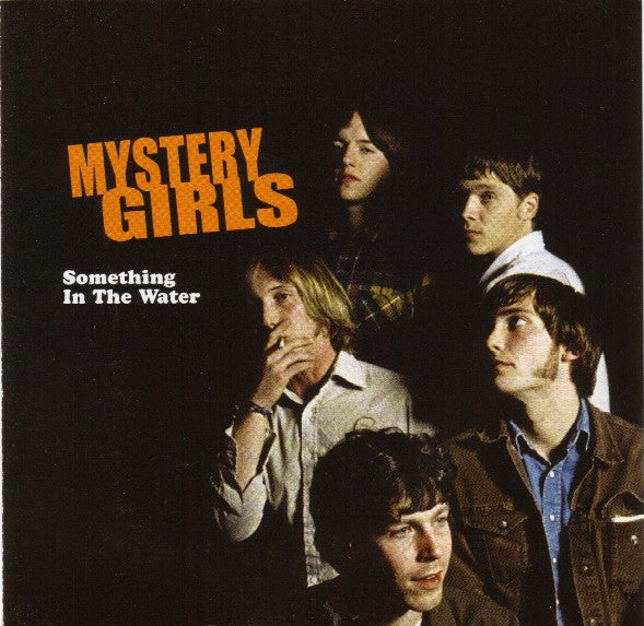 Mystery Girls/Something in the Water