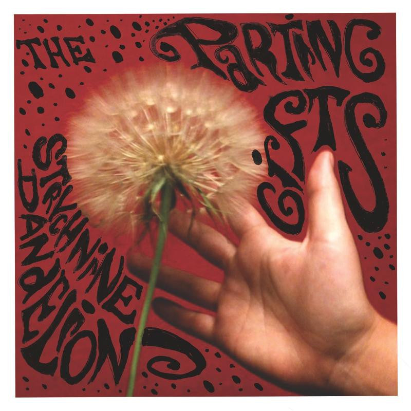 Parting Gifts/Strychnine Dandelion