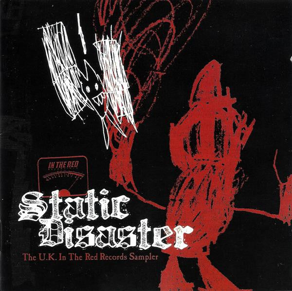 Static Disaster (The U.K. In The Red Records Sampler)